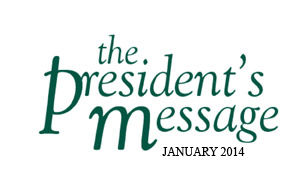 Pressident's Message - January 2014